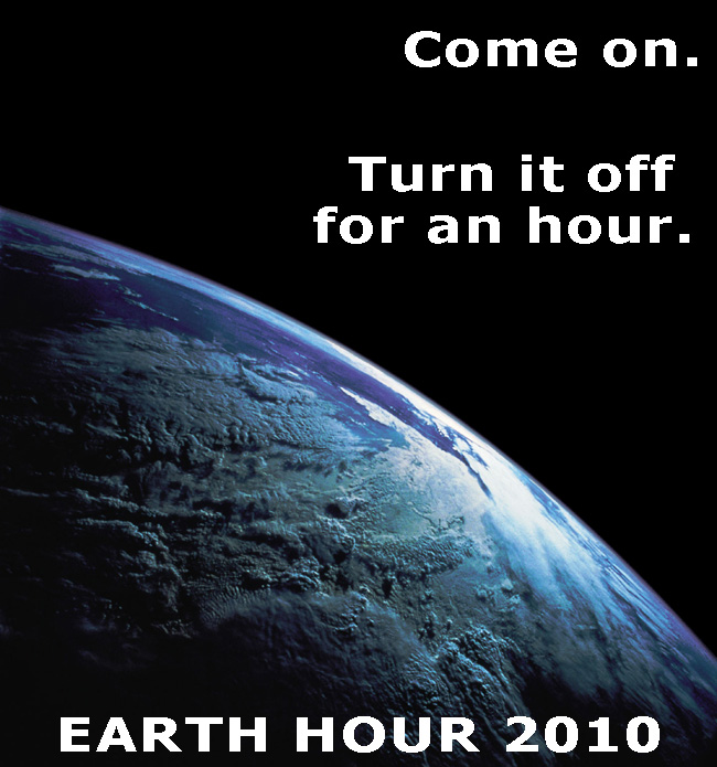 Dude, Seriously – Earth Hour is in Like, TEN MINUTES!