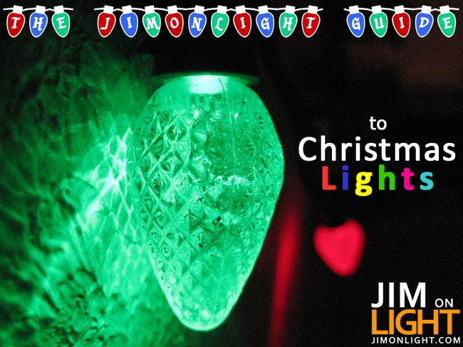 The JimOnLight Guide to Christmas Lights, Parts 1 to 5