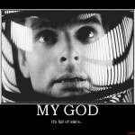 my-god-2001-space-odyssey-kubrick-demotivational-poster